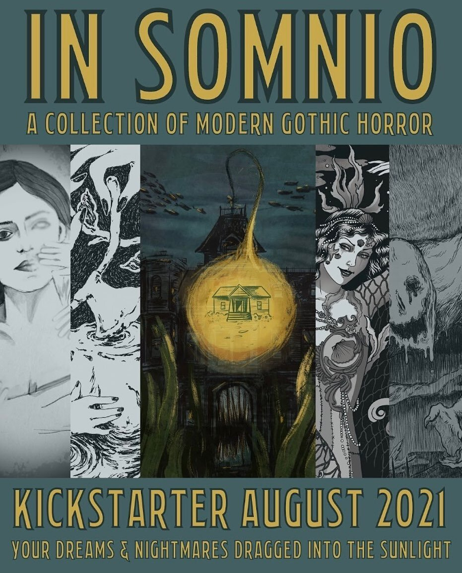 Image showing the cover of the IN SOMNIO anthology, which is a monstrous angler fish house luring people in. Also shows illustrations of a woman and hands, disembodied hands chopping an axe, a woman from the sea with fish nets draped on her and a starfish, and a mud monster crawling towards the viewer and smiling.